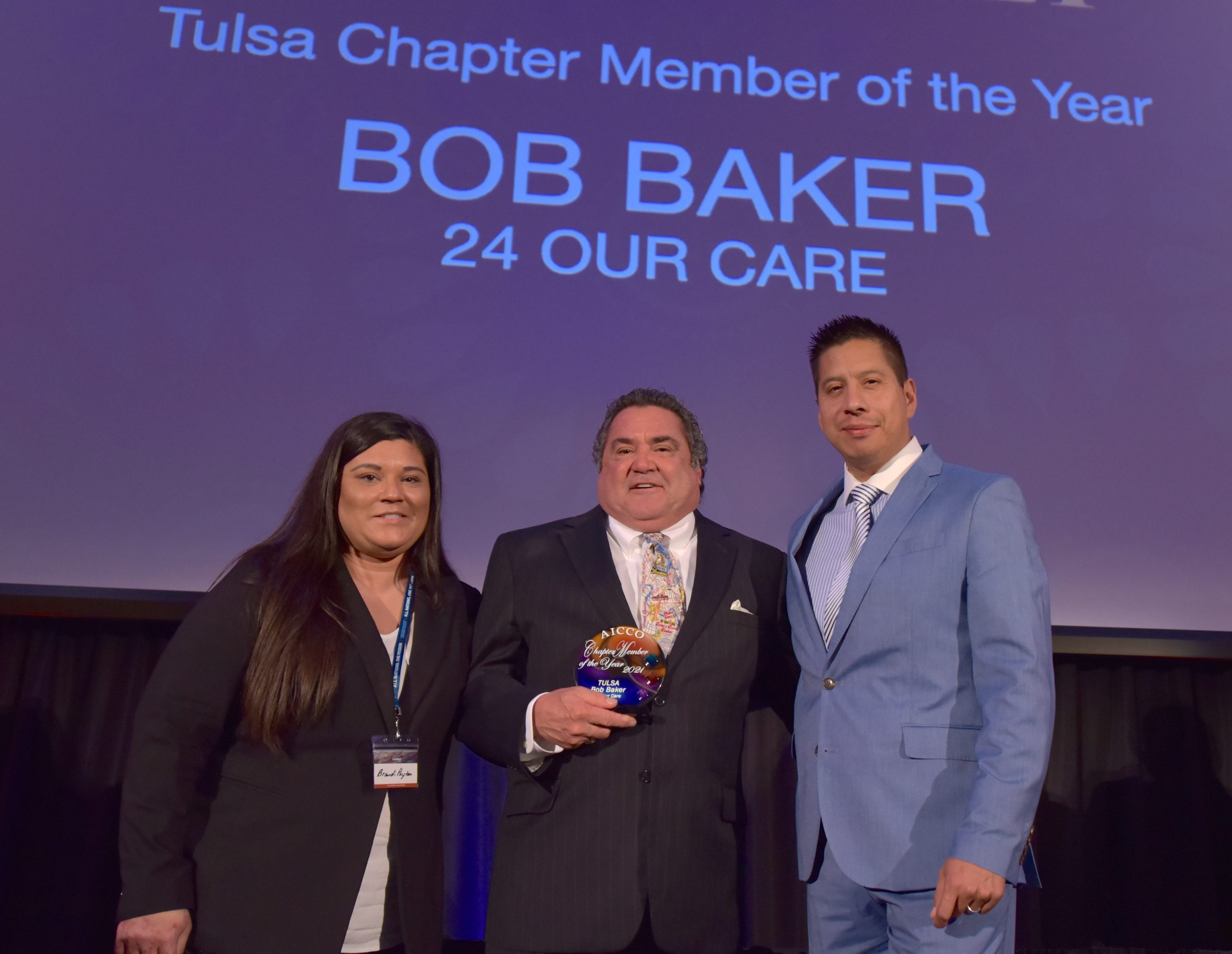 TULSA CHAPTER MEMBER OF THE YEAR AWARD BOB BAKER / 24 Our Care